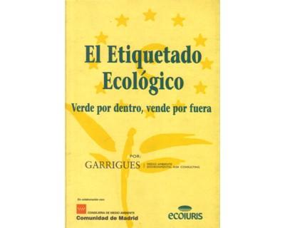 El etiquetado ecológico. Verde por dentro, vende por fuera