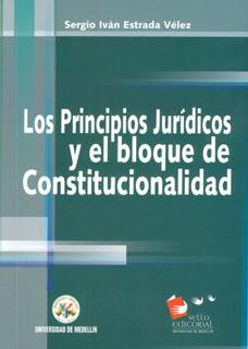 Los principios jurídicos y el bloque de constitucionalidad