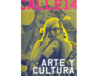 Arte y cultura. Calle 14. Revista de investigación en el campo del arte No. 03.