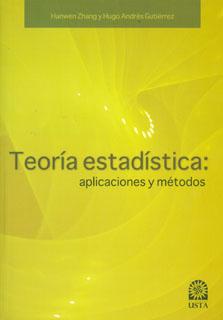 Teoría estadística. Aplicaciones y métodos
