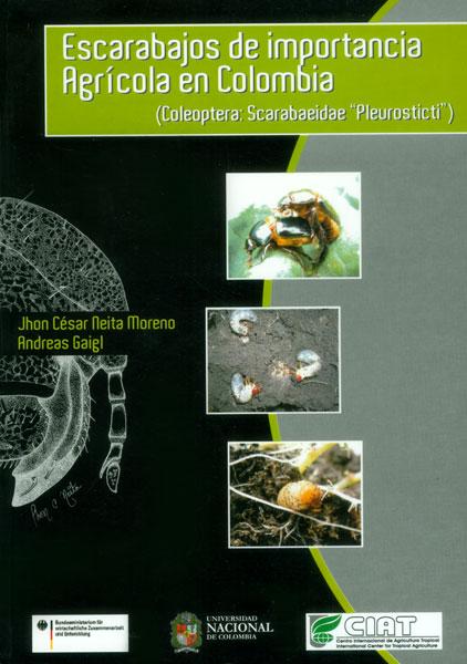 """Escarabajos de importancia agrícola en Colombia (Coleoptera: Scarabaeidea  """"pleurosticti """")"""