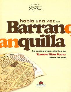 Había una vez en Barranquilla: una mirada a los años 80