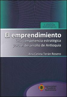 El emprendimiento: una competencia estratégica para el desarrollo de Antioquia