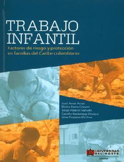 Trabajo infantil: factores de riesgo y protección en familias del Caribe colombiano