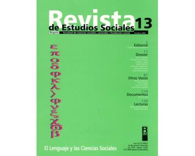 Revista de Estudios Sociales No. 13. El lenguaje y las Ciencias Sociales