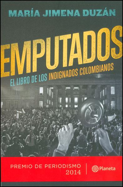 Emputados. El libro de los indignados colombianos
