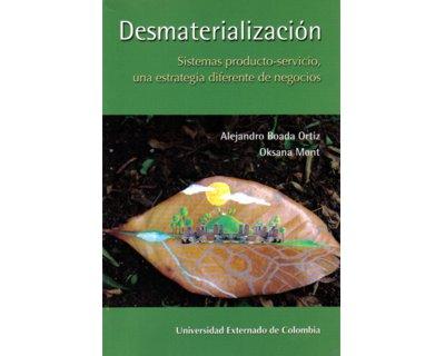 Desmaterialización. Sistemas producto-servicio, una estrategia diferente de negocios