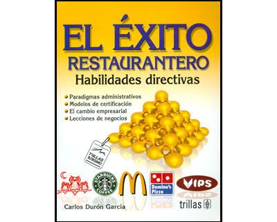 El éxito restaurantero. Habilidades directivas
