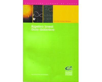 Álgebra lineal. Guía didáctica
