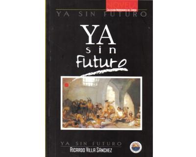 Ya sin futuro