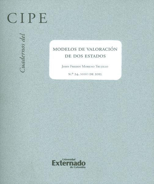 CUADERNOS DEL CIPE NO.24. MODELOS DE VALORACIÓN DE DOS ESTADOS