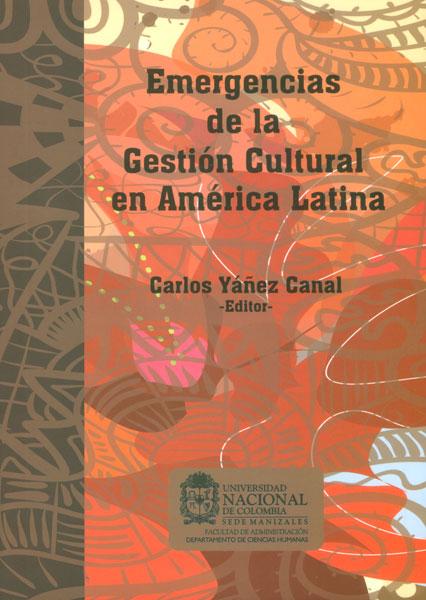 Emergencias de la gestión cultural en América Latina