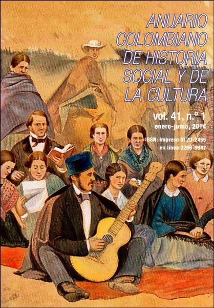 Anuario colombiano de historia social y de la cultura. Vol. 41 No. 1