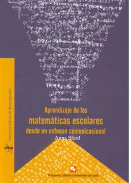 Aprendizaje de las matemáticas escolares desde un enfoque comunicacional