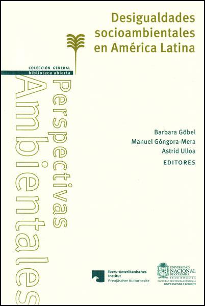 Desigualdades socioambientales en América Latina