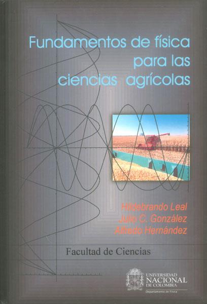 Fundamentos de física para las ciencias agrícolas