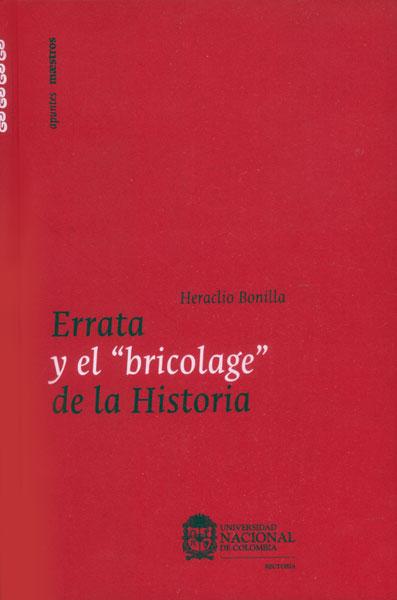 """Errata y el  """"bricolage """" de la Historia"""