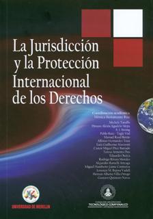 La jurisdicción y la protección internacional de los derechos humanos