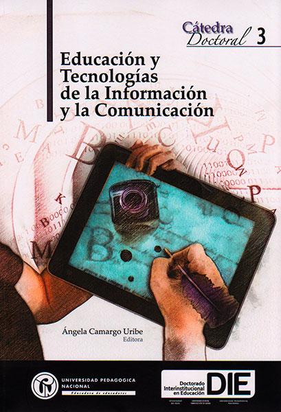 Educación y tecnologías de la Información y la Comunicación