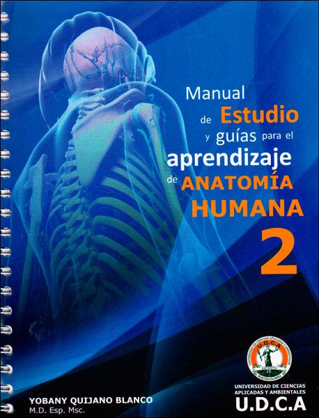Manual de estudio y guías para el aprendizaje de anatomía humana 2