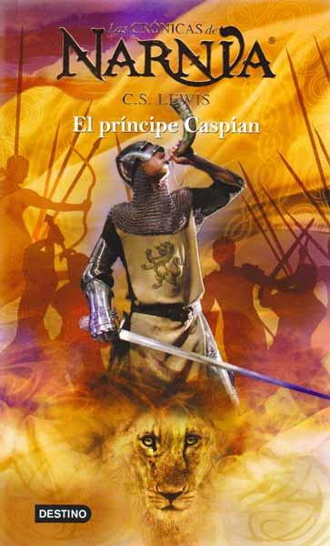 Las crónicas de Narnia 4. El príncipe Caspian