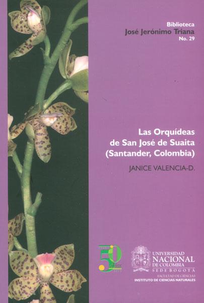 Las Orquídeas de San José de Suaita (Santander, Colombia)