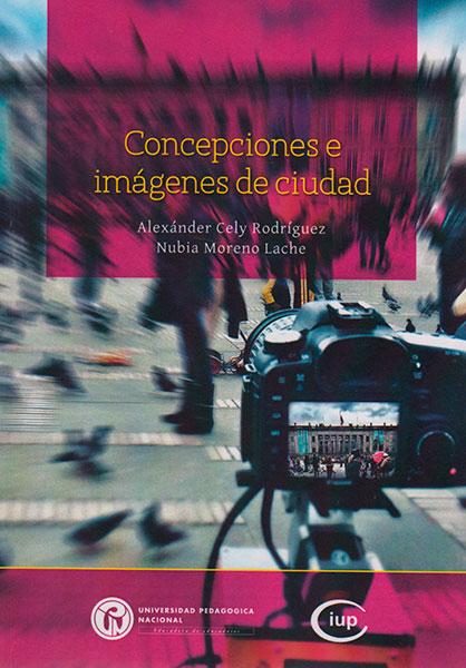 Concepciones e imágenes de ciudad
