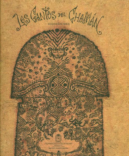 Los cantos del Chamán