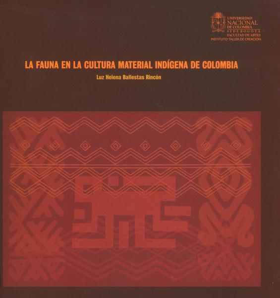 La fauna en la cultura material indígena de Colombia