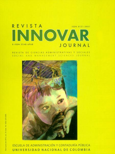 Innovar No. 56, Vol. 25. Revista de Ciencias Administrativas y Sociales