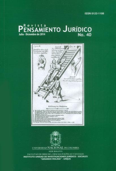 Revista Pensamiento Jurídico No. 40. Algunas discusiones contemporáneas en el Derecho Internacional, la formación jurídica y la filosofía del Derecho