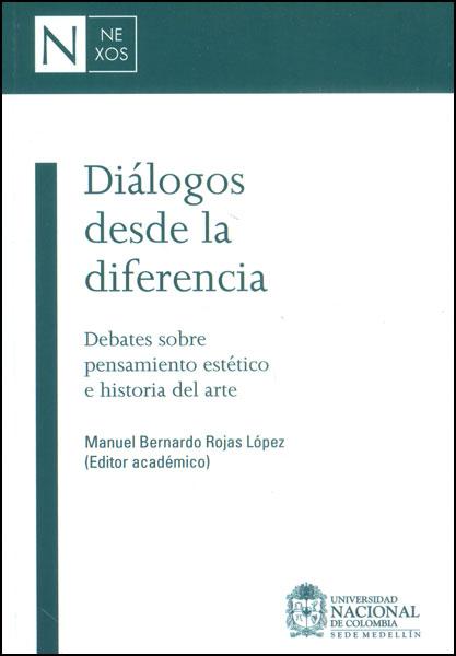 Diálogos desde la diferencia. Debates sobre pensamiento estético e historia del arte