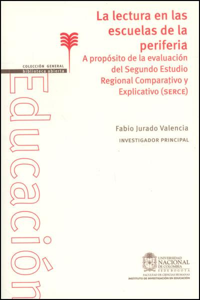 La lectura en las escuelas de la periferia. A propósito de la evaluación del segundo estudio regional comparativo y explicativo (SERCE)