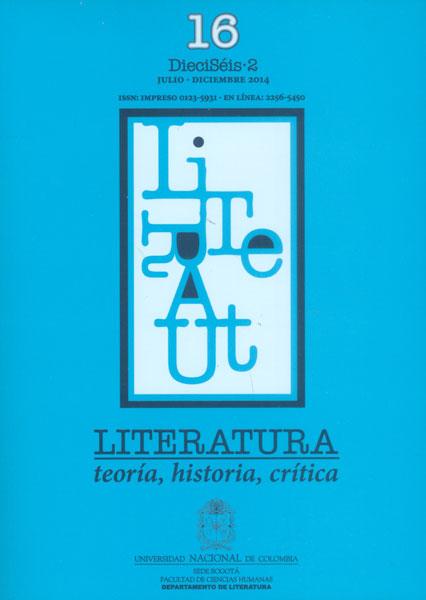 Literatura: teoría, historia, crítica. Vol 16 No. 2
