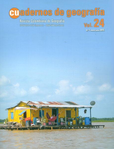 Cuadernos de geografía. Revista colombiana de Geografía Vol. 24 No. 1