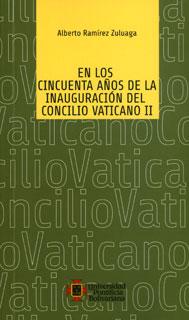 En los cincuenta años de la inauguración del Concilio Vaticano II