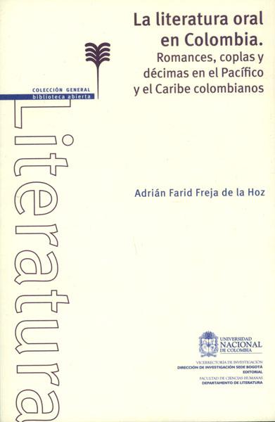 Literatura oral en Colombia. Romances, coplas y décimas en el Pacíficio y el Caribe colombianos