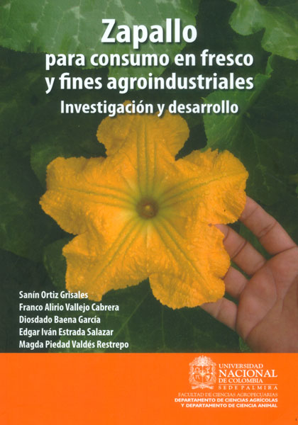 Zapallo para consumo de fresco y fines agroindustriales: investigación y desarrollo
