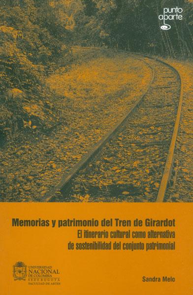 Memorias y patrimonio del tren de Girardot