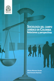 Sociología del campo jurídico en Colombia. Relaciones y perspectivas