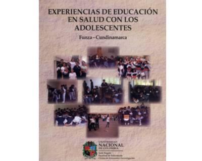 Experiencias de educación en salud con los adolescentes