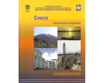 Cauca. Características geográficas. Edición 2006