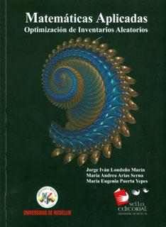 Matemáticas aplicadas. Optimización de inventarios aleatorios