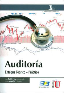 Auditoría: enfoque teórico-práctico