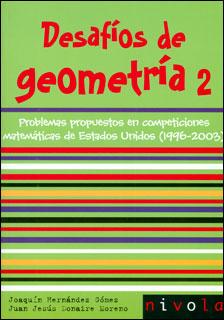 Desafíos de geometría 2: problemas propuestos en competiciones matemáticas de Estados Unidos (1996-2003)
