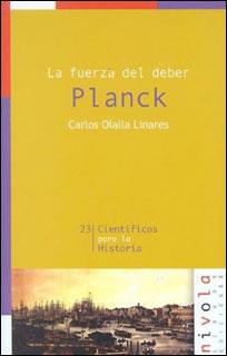 La fuerza del deber. Planck