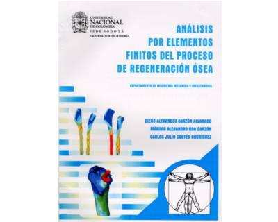 Análisis por elementos finitos del proceso de regeneración ósea