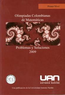 Olimpiadas colombianas de matemáticas problemas y soluciones. Primer nivel (2009)
