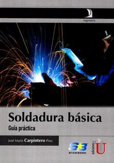 Soldadura básica: guía práctica
