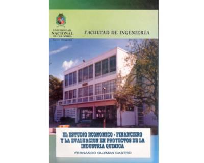 El estudio económico - financiero y la evaluación en proyectos de la industria química